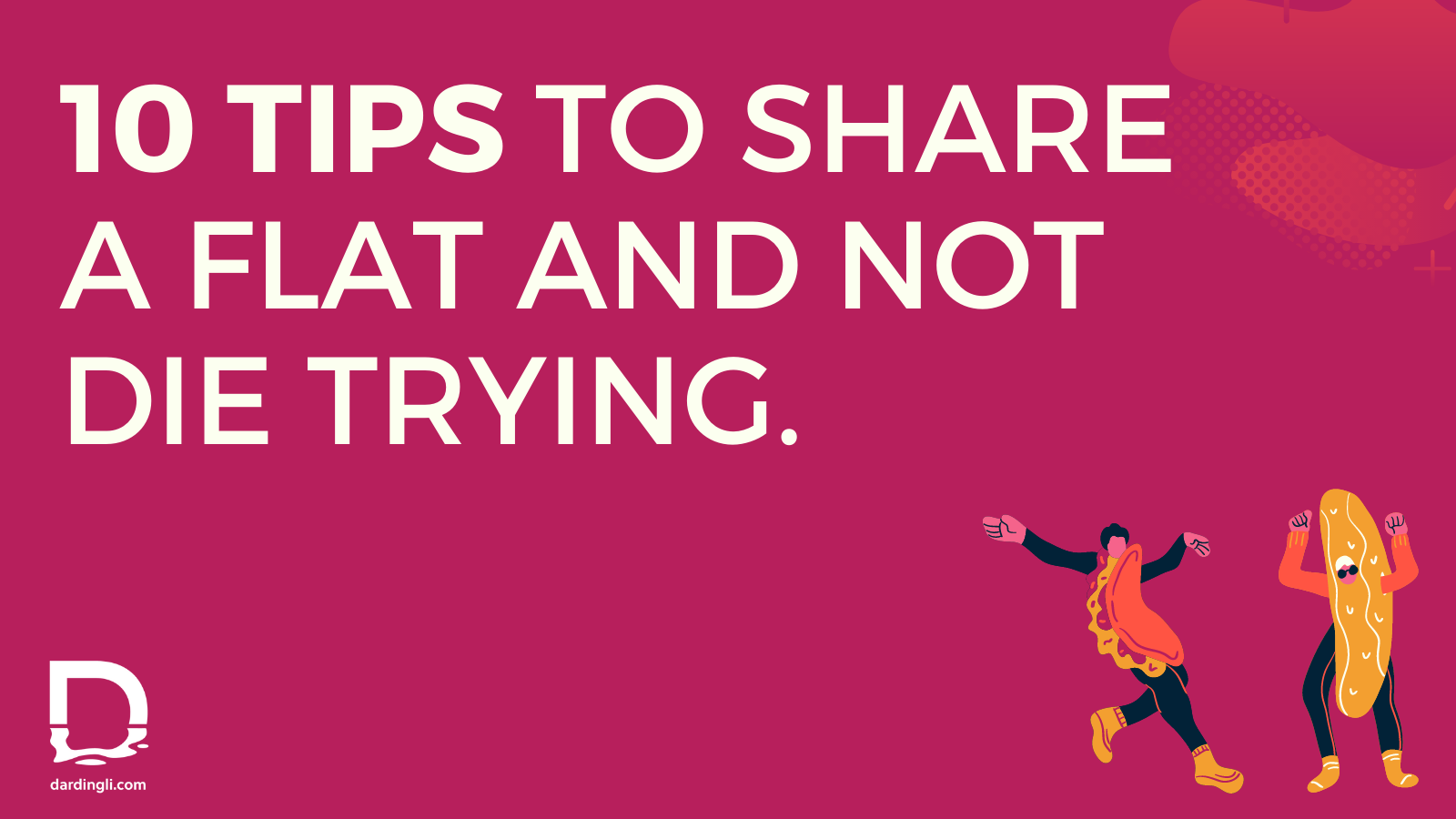 10 tips to share a flat and not die trying (and people dancing)
