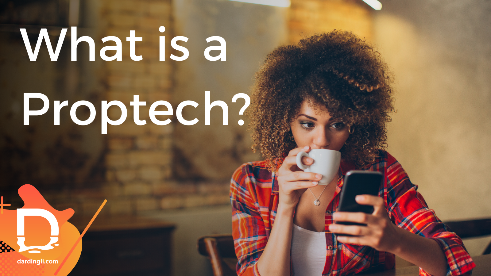 What is a proptech?